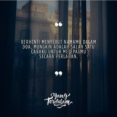 Mungkin___ Hurt Quotes, Happy Quotes, Me Quotes, Qoutes, Cinta Quotes, Quotes Galau, Quotes Indonesia, Muslim Quotes, My Poetry