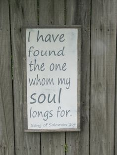 I Have Found the One Whom My Soul Longs For by leapoffaithsigns