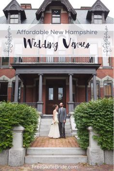 Affordable New Hampshire Wedding Venues - Stunning locations that fit within your budget!