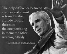 Archdiocese of New York, Diocese of Peoria, Illinois, beatification of Archbishop Fulton Sheen Catholic Quotes, Catholic Prayers, Catholic Saints, Religious Quotes, Roman Catholic, Catholic Theology, Catholic Religion, Catholic Kids, Catholic Gentleman