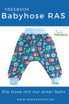 Sewing baby pants: sewing instructions baby pants RAS- Babyhose nähen: Nähanleitung Babyhose RAS Baby pants sewing instructions – How to easily sew the baby pants RAS in just 30 minutes! via sewing frog - Sewing Patterns Free, Baby Patterns, Pattern Sewing, Pants Pattern, Fabric Crafts, Felt Crafts Diy, Sewing Clothes Women, Diy Clothes, Diy Mode
