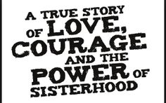 These are the main themes of the novel. The love for family and the bond that the sisters have is what motivates them most and is what allows them to take on so many difficult things. Throughout the story the develop courage and the ability to face their fears.