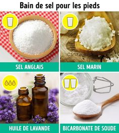 J'essaie aujourd'hui même ! Foot Soak, Salt, Food, Detox, Tips, Medicine, Bath Recipes, Foot Baths, Lavender Oil