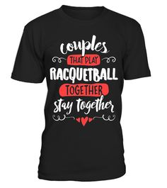"""# Couples Racquetball T-Shirt - Stay Together! .  Special Offer, not available in shops      Comes in a variety of styles and colours      Buy yours now before it is too late!      Secured payment via Visa / Mastercard / Amex / PayPal      How to place an order            Choose the model from the drop-down menu      Click on """"Buy it now""""      Choose the size and the quantity      Add your delivery address and bank details      And that's it!      Tags: Cute matching Racquetball Couples…"""