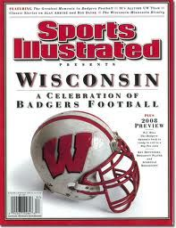 On the Cover: , Football, Wisconsin Badgers Wisconsin Badgers Football, Si Cover, Sports Illustrated Covers, Badger Sports, Bucky, College Football, Milwaukee, Football Helmets, Michigan