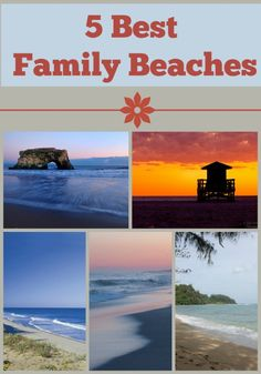 5 Best Beaches In North America for Family Travel