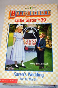 Baby Sitters Club Little Sister #39: Karen's Wedding