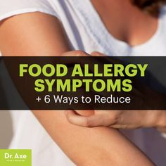 Food allergy symptoms - Dr. Axe http://www.draxe.com #health #holistic #natural
