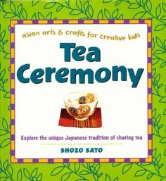 What a great way to teach kids about a traditional Japanese tea ceremony!