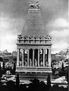 The Mausoleum at Halicarnassus.