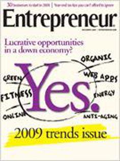 Decemeber 2008 issue of Entrepreneur Magazine. Read the stories here: http://www.entrepreneur.com/entrepreneurmagazine/2008/12