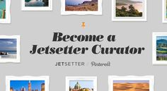 Want to be a #JetsetterCurator? bit.ly/HDz6me