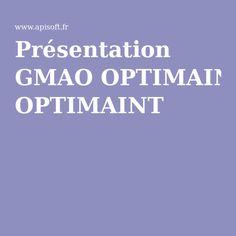 Présentation GMAO OPTIMAINT