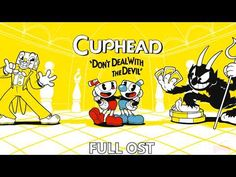 Cuphead  - Complete OST (FULL OST) [~3 Hours] - YouTube