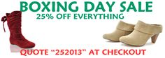 "Everyone's rushing off to the boxing day sales to grab a bargain!! Let us bring the bargains to you.....we're offering a massive 25% off everything until the new year, just quote ""252013"" at checkout www.shoesdays.co.uk"