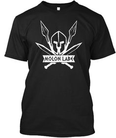 Molon Labe Spartan Warrior T-Shirt & Hoodie. Available in multiple colors.