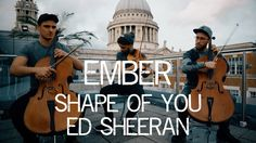 Ember performing their cover of Shape of You by Ed Sheeran Elliot Lyte - Violin, Tom Huet & Chris Gascoine - Cello Recorded by Pink Bird Recording Co. Filmed...