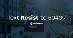 Resistbot - Text RESIST to 50409 to contact your officials. (Politics, Bots, and Tech) Read the opinion of 84 influencers. Discover 5 alternatives like Resis...
