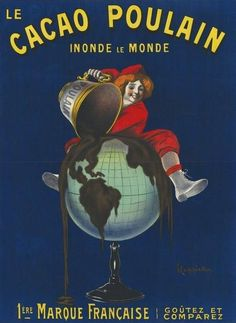 Le Cacao Poulain Vintage Food&Drink Poster by Leonetto Cappiello Vintage French Posters, Pub Vintage, Vintage Advertising Posters, Vintage Labels, Vintage Advertisements, Vintage Images, French Vintage, Vintage Designs, French Art