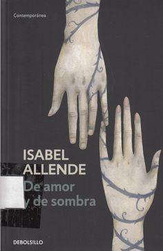 863 / AL432d / De amor y de sombra / Isabel Allende