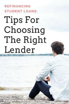 Tips For Choosing The Best Student Loan Refinance Lender