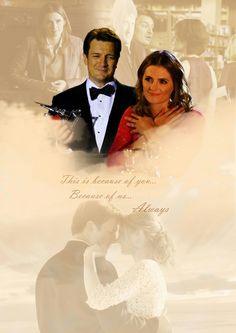 """Kate, 7 years ago I thought I would never write again and then you walked through the door, and my whole world changed. You were right, you said I had no idea… but now I do. This is because of you, because of us… Always."" - Castle, 7x23 Hollander's Woods"