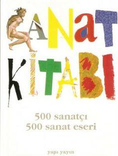 Sanat Kitabı 500 Sanatçı 500 Sanat Eseri