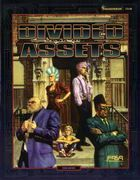 Divided Assets | Book cover and interior art for Shadowrun Second Edition - SR2, 2rd Ed, 2E, science fiction, sci-fi, scifi, scify, Roleplaying Game, Role Playing Game, RPG, FASA Games Inc., FASA Corporation, Ral Partha Europe Ltd. | Create your own roleplaying game books w/ RPG Bard: www.rpgbard.com | Not Trusty Sword art: click artwork for source