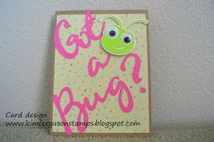 Kim Ferguson's Crafting Blog - Rubber Stamping and Scrapbooking: Got a Bug? - Get Well Card
