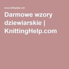 Darmowe wzory dziewiarskie | KnittingHelp.com