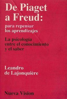 #libro Para Descargar Denominado De Piaget a Freud - Para Repensar Los Aprendizajes - Link de la Descarga --->>> http://ift.tt/2uUT1gq #psicologia