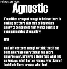 Atheism is epistemologically synonymous with Religious Belief. It, just as Religious Belief, is the arrogant antithesis of agnostic humility. Anti Religion, Losing My Religion, Atheist Quotes, Atheist Symbol, Atheist Humor, Athiest, Les Religions, Question Everything, Motivation
