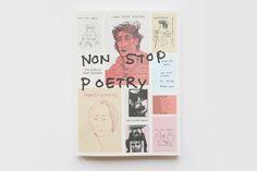 Non Stop Poetry: The Zines of Mark Gonzales by Philip Aarons