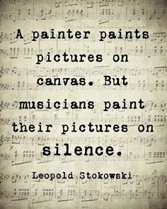 and there is also music in silence...