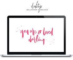 You Are So Loved, Darling - Desktop Wallpaper - Saffron Avenue : Saffron Avenue