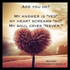 Grief & Loss Quotes | HEAVENSBOOK ANGELS I just wish you'd talked to someone before it was too late my darling. miss you forever