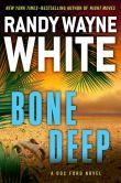 Bone Deep (Doc Ford Series #21)..... Just finished this, if you love Doc Ford this was great!
