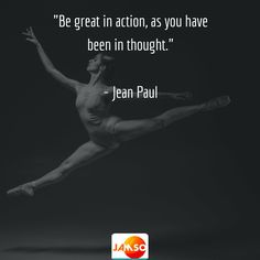 """""""Be great in action, as you have been in thought.""""  - Jean Paul  #quotes #betterlife"""