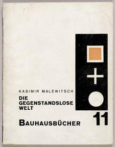 Beautifully-Designed, Downloadable Bauhaus Architecture Books,Kasimir Malewitsch, Die gegenstandslose Welt, 1927. Image via Monoskop