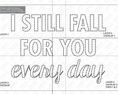 I still fall for you every day - String Art Template
