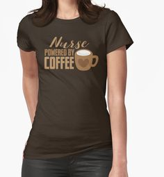 NURSE powered by coffee by jazzydevil Super cute design for birthday presents, gifts and Christmas from RedBubble and jazzydevil designz. (Also available in mugs, cups, shirts, duvet covers, acrylic block, purse, wallet, iphone cases, baby onsies, clocks, throw pillows, samsung cases and pencil skirts.)