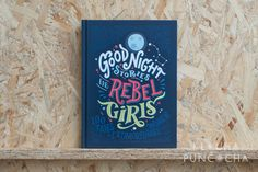 Good Night Stories for Rebel Girls Good Night Story, Rebel, Kids And Parenting, Cover