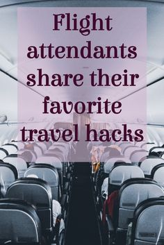 Best Travel Hacks as Shared by Flight Attendants - Verbal Gold Blog