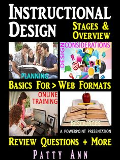 This PowerPoint will provide insight for those considering Instructional Design as a profession. Principles can be applied to *Print Publications *Creating Curricula *Workshop Formats and other genres. A great resource for training developers, teachers, industry educators, and for those entering the instructional design field.