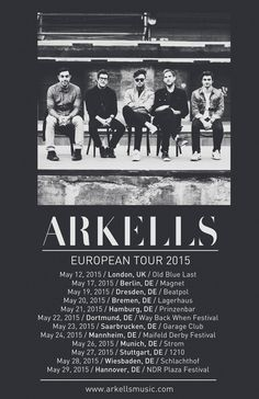 Arkells - Dine Alone Records High Noon, European Tour, Live Music, Night Club, Collage, Tours, Posters, Artist, Bremen