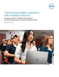 Transforming higher education with mobility solutions - a strategic guide for colleges and universities considering bring your own device support models.