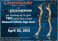 Enter for your chance to win one of two #bows from #Diamond #Archery! #Sweepstakes ends April 30, 2013.