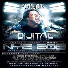 No Filter New Years 2015 at No Filter New Years 2015 at No Filter, 1601 N Cahuenga Blvd, Los Angeles, California, 90028, US on 31 Dec 2014 at 9pm to 4am. No FilterNew Years Eve 2015w/ DiJiTalThis is LA's #1 Hotspot. The recently opened nightclub is another Playhouse Group / Rob Vinokur Original that is truly mind blowing and lives up to its name. Don't miss incredible experience with Top Rated House Music. URL: Booking: http://atnd.it/18780-1,  Category: Nightlife, Price: See Website.