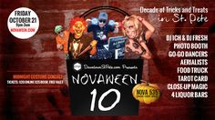 Friday October 21, 2016 we celebrate Novaween 10 downtown St. Pete's favorite adults only costume halloween party. A Decade of Tricks and Treats in DTSP!