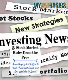 Learn from the investing pros, stock market rules that stand the test of time and one investing mistake to avoid.